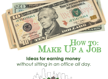 How to Make Up a Job