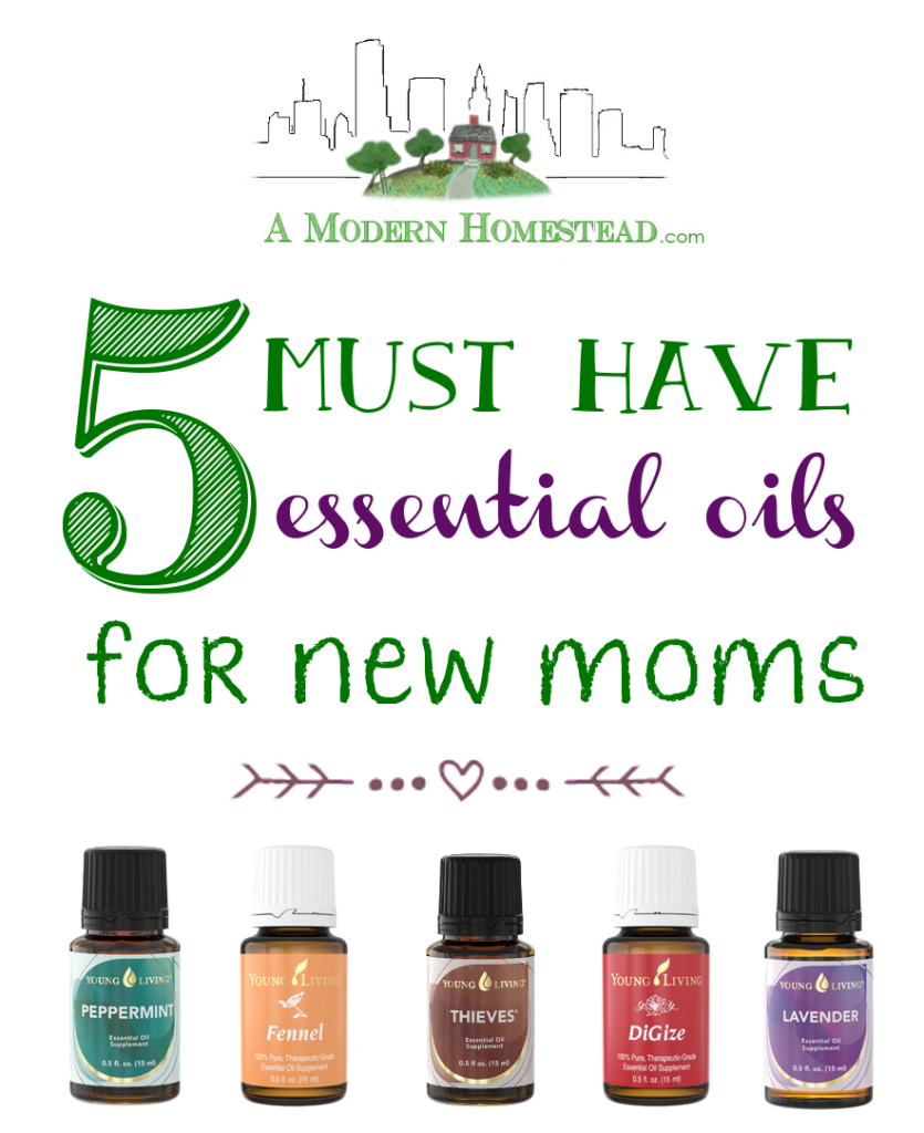5 Must Have Essential Oils For New Moms