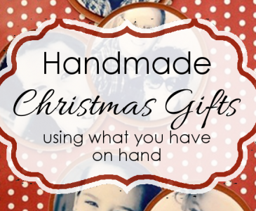 Free Handmade Gifts Using What You ALREADY Have!