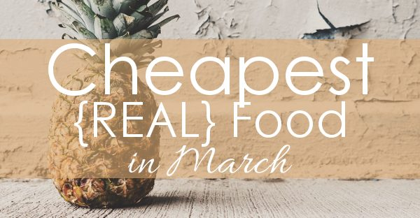 Find out what REAL food is on sale in March and feed your family good food for less! I love this, there's one for every month!