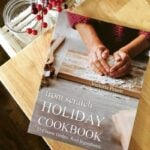 """From Scratch"" has 23 tried and true holiday recipes taken straight from my family's cookbook. These recipes have been perfected over generations, and each one features the best ingredients, such as raw milk, pastured eggs, and Einkorn flour."
