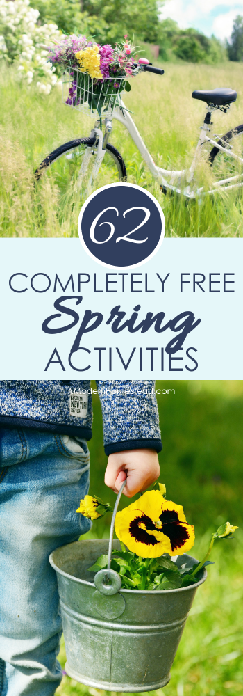Whether it's Spring Break, Easter Break, or just a long weekend, this list of 62 Free Spring Activities will jump start your imagination and help you have fun without spending a penny!