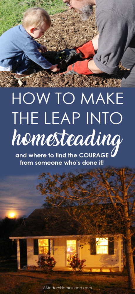 Are you dreaming of a homestead but don't know how to change your life? Do you fear the outcome if you leave it all behind and try to make the transition? Find out what it really means to have the courage change your life.