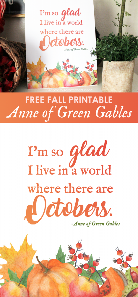 "Embrace treasured childhood memories with this classic, fall inspired free printable Anne of Green Gables quote ""I'm so glad I live in a world where there are Octobers"". Frame it or leave it as is then get ready for the best fall yet!!"