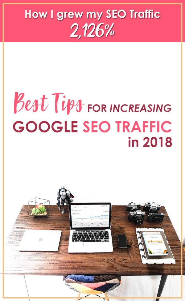 I was able to increase my organic traffic by over 2,000% this year by just implementing these best tips for increasing Google SEO traffic. Find out exactly how I did it, and you can too!
