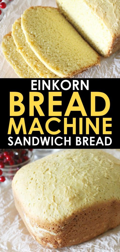 Einkorn bread machine recipe