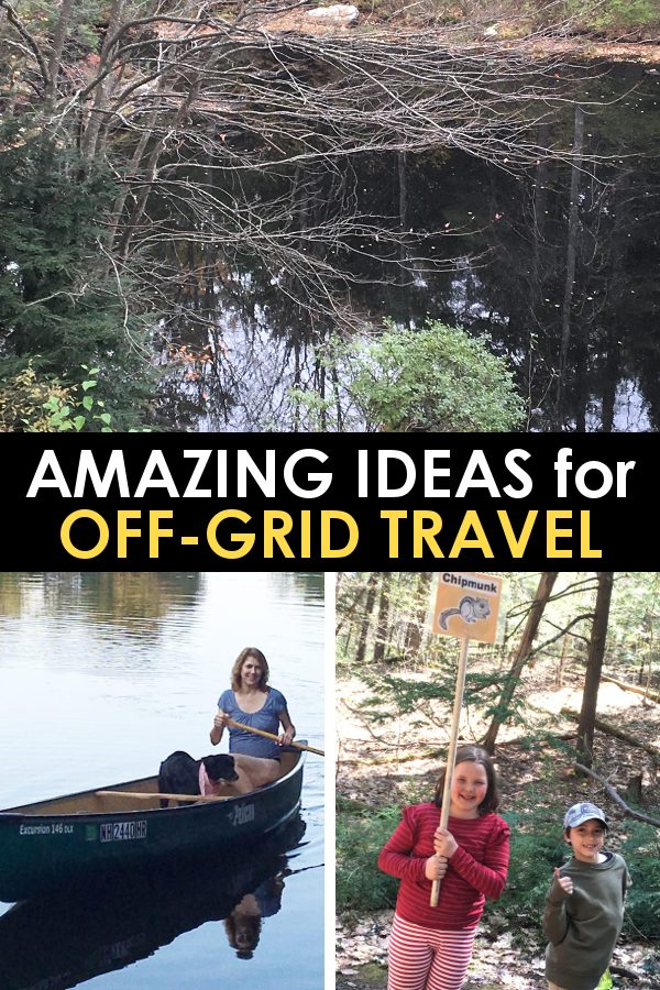 amazing off the grid travel ideas
