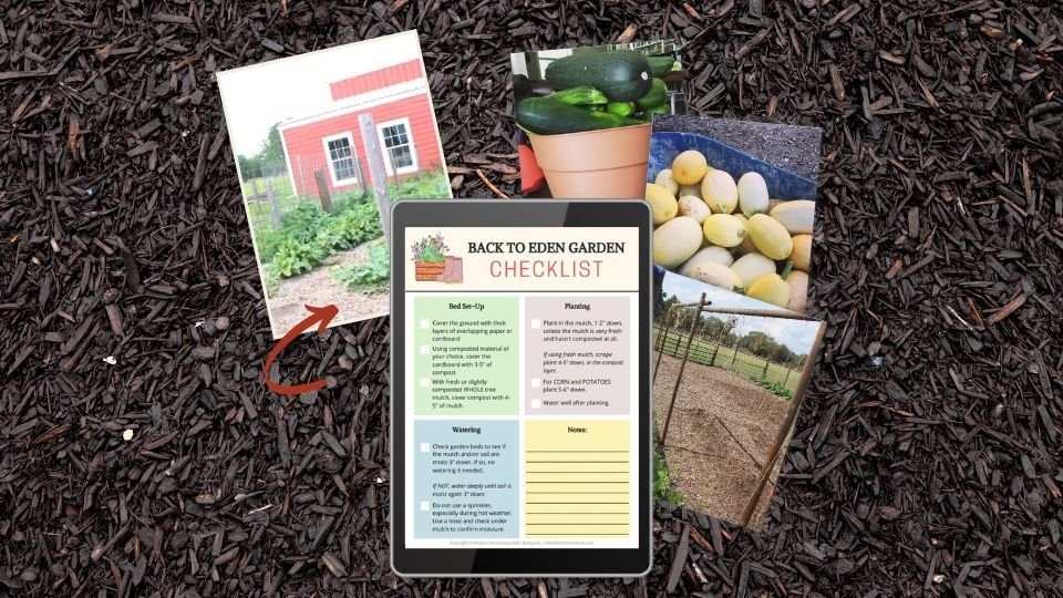 Back to Eden Gardening checklist
