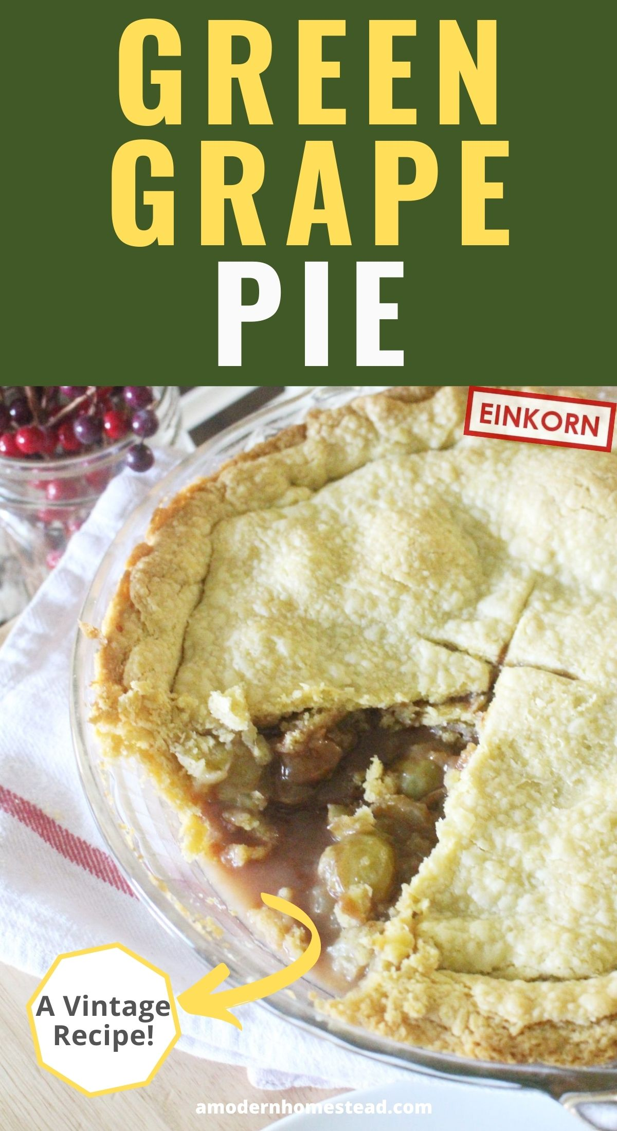 einkorn pie crust and green grape pie in a glass pie pan